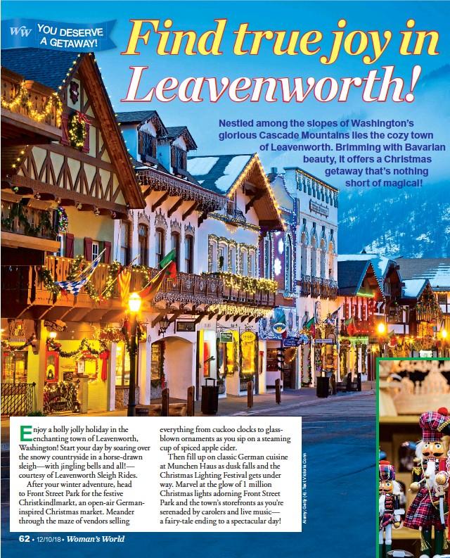 Leavenworth German Christmas Town Washington.Pressreader Woman S World 2018 11 26 Find True Joy In