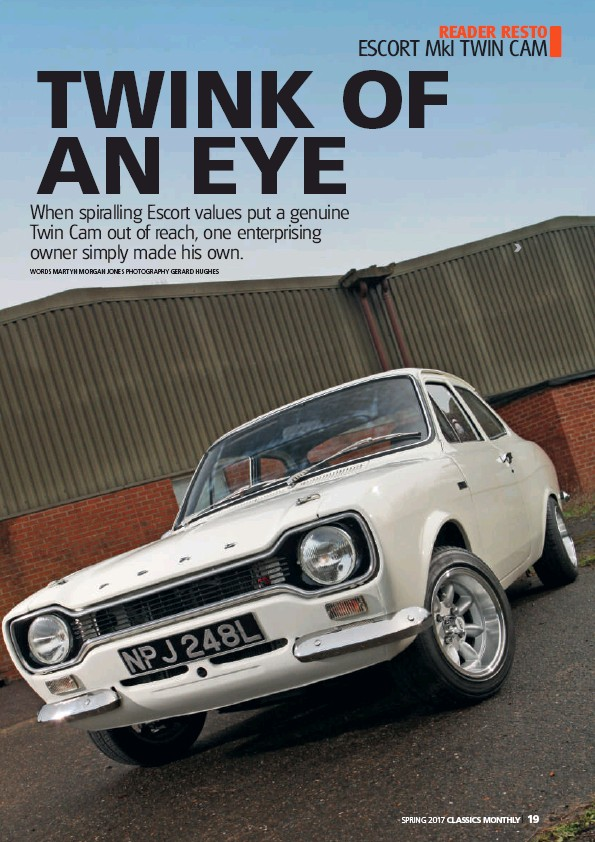 PressReader - Classics Monthly: 2017-05-01 - MkI Escort Twin Cam