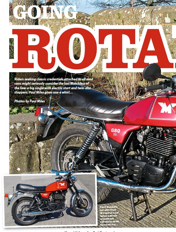 PressReader - Real Classic: 2019-03-30 - MATCHLESS G80