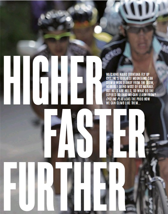 PressReader - Cycling Plus: 2019-07-11 - HIGHER FASTER FURTHER