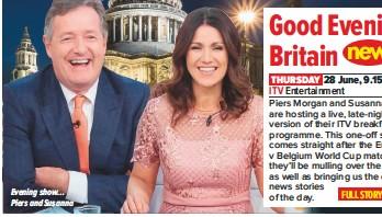 PressReader - What's on TV: 2018-06-23 - Good Evening Britain