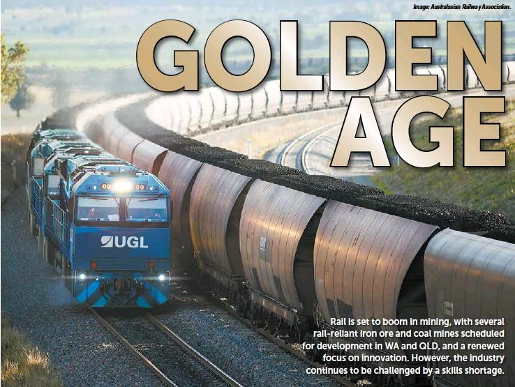 PressReader - The Australian Mining Review: 2019-02-01 - Rail in Mining
