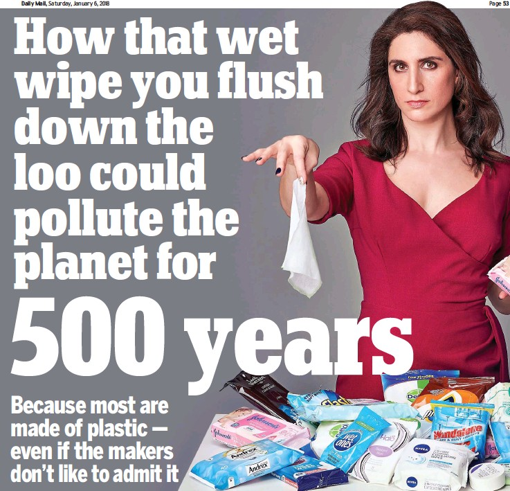 PressReader - Daily Mail: 2018-01-06 - How that wet wipe you