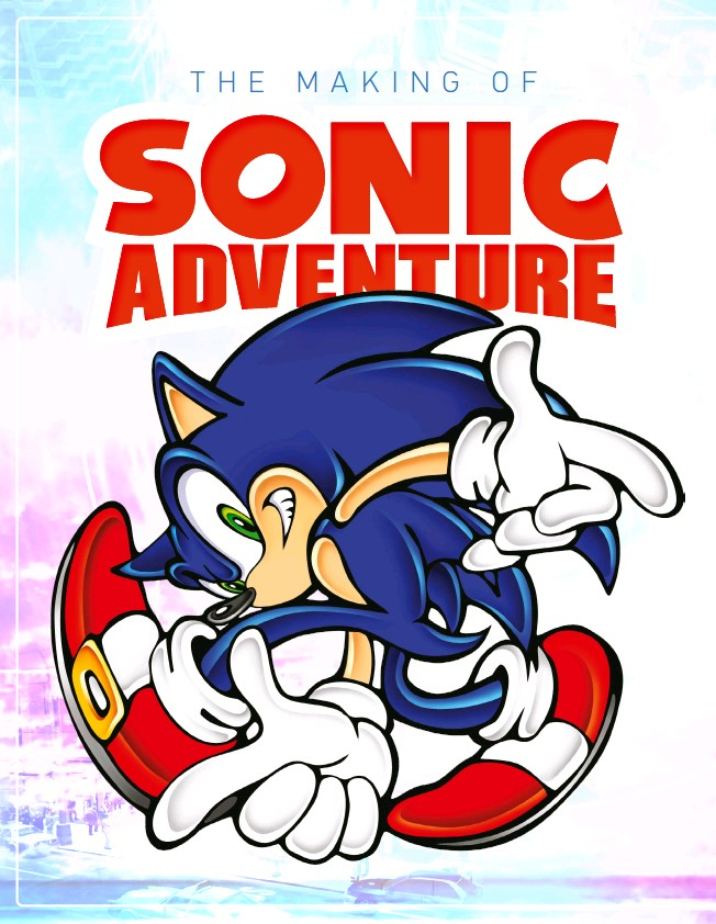PressReader - Retro Gamer: 2018-12-28 - The Making Of: Sonic Adventure