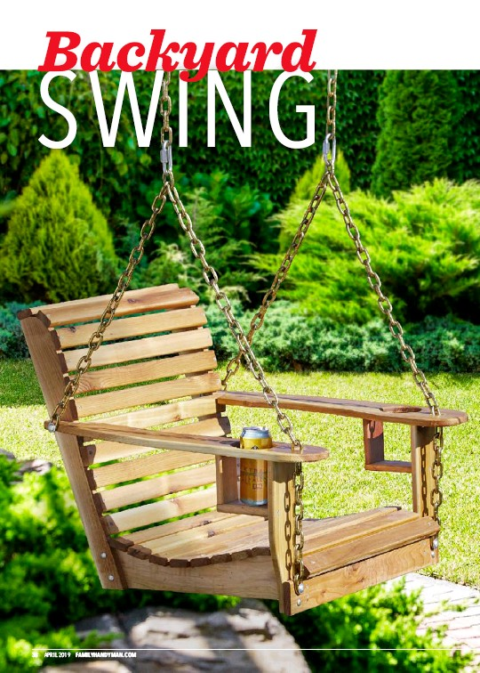 PressReader - The Family Handyman: 2019-04-01 - Backyard Swing