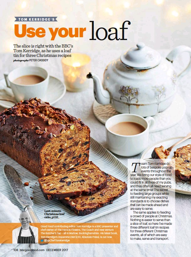 Pressreader bbc good food 2017 12 07 use your loaf tin last minute christmas loaf cake p110 good food contributing editor tom kerridge is a bbc presenter and chef owner of the hand flowers the coach and new forumfinder Choice Image