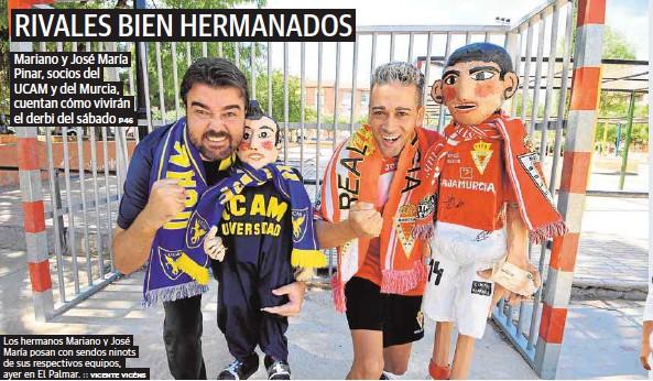 RIVALES BIEN HERMANADOS