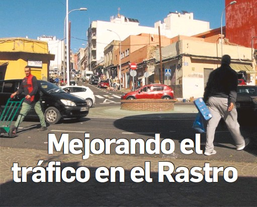 MEJORANDO EL TRÁFICO EN EL RASTRO